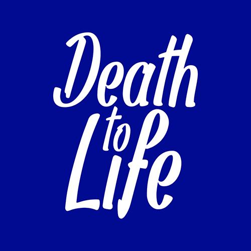 DeathToLife